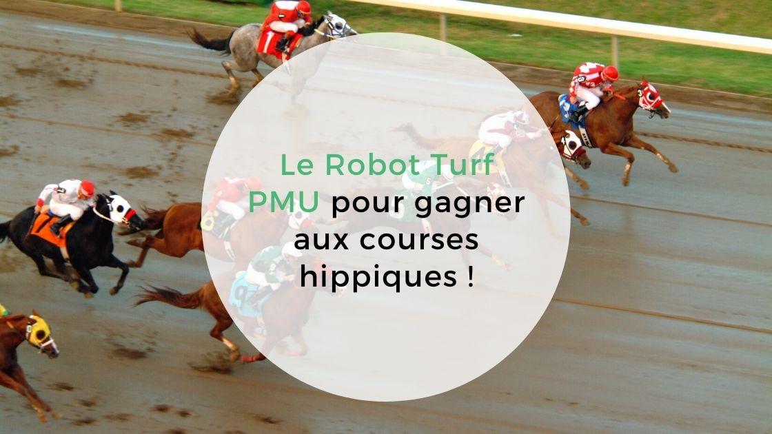 Read more about the article Le Robot Turf PMU pour gagner aux courses hippiques